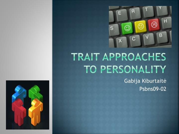trait approaches to personality n.