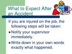 what to expect after an accident
