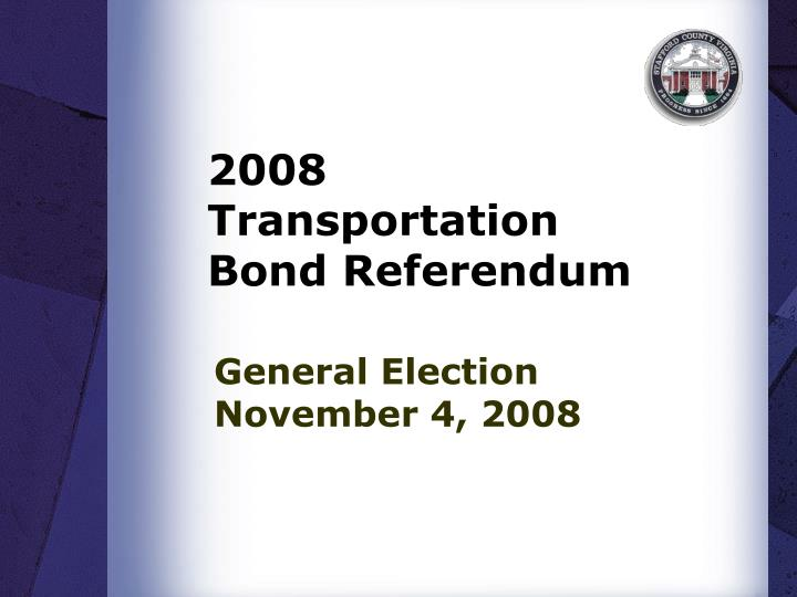 2008 transportation bond referendum n.