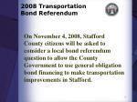 2008 transportation bond referendum1