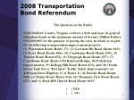 2008 transportation bond referendum2