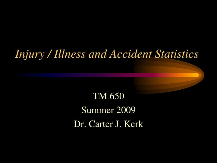 injury illness and accident statistics n.