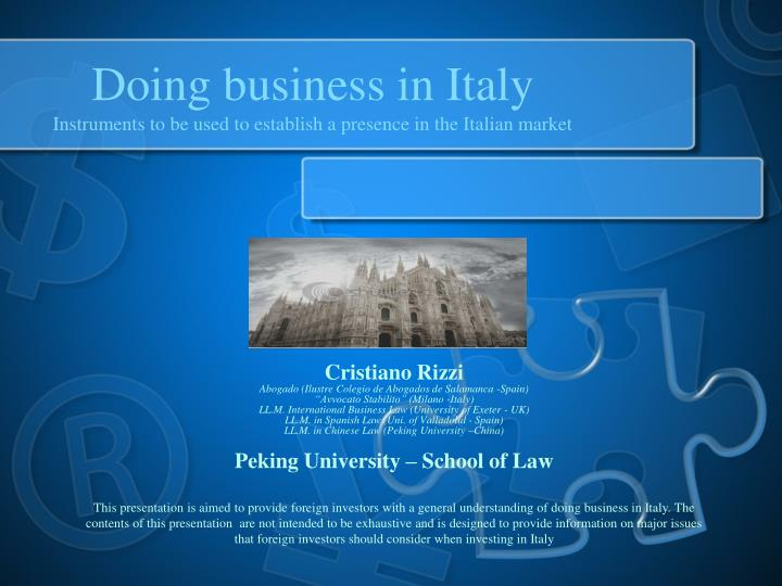 doing business in italy instruments to be used to establish a presence in the italian market n.