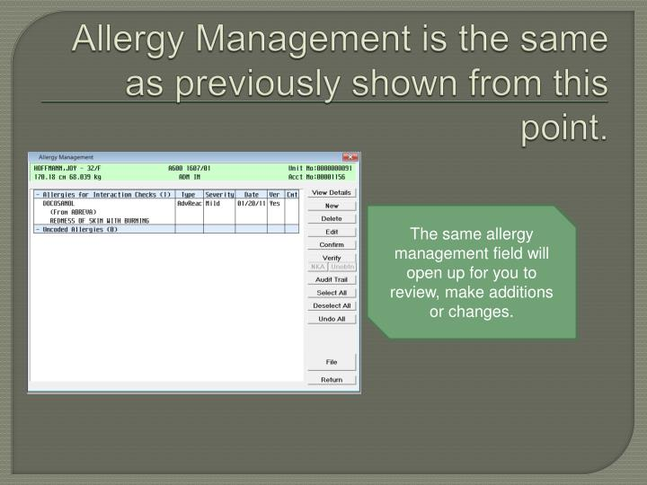 Allergy Management is the same as previously shown from this point.