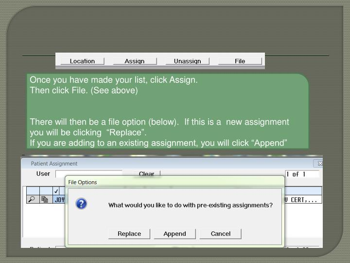 Once you have made your list, click Assign.