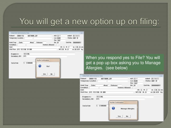 You will get a new option up on filing: