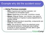 example why did the accident occur