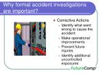 why formal accident investigations are important6