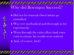 why did roentgen succeed