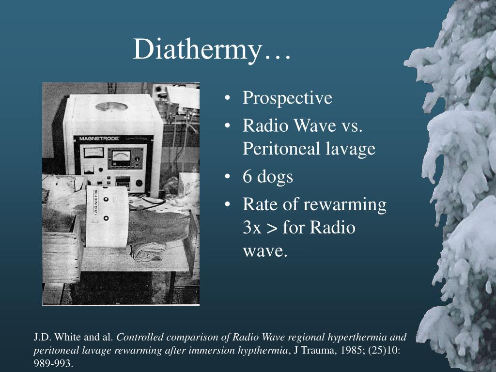 Diathermy…