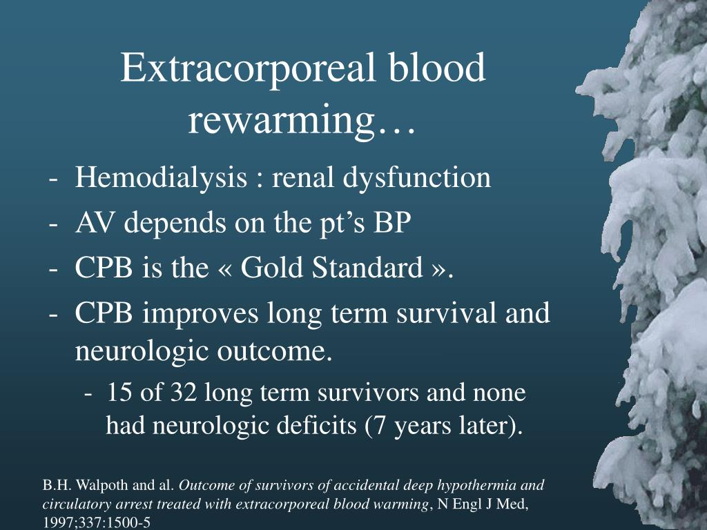 Extracorporeal blood rewarming…