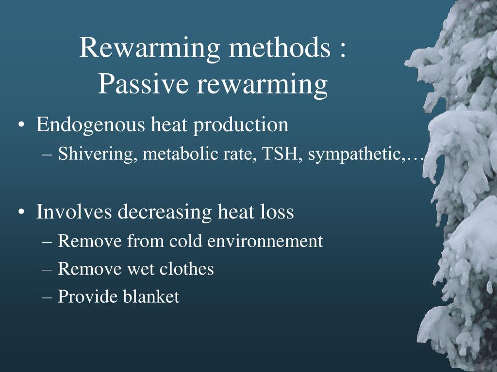 Rewarming methods :