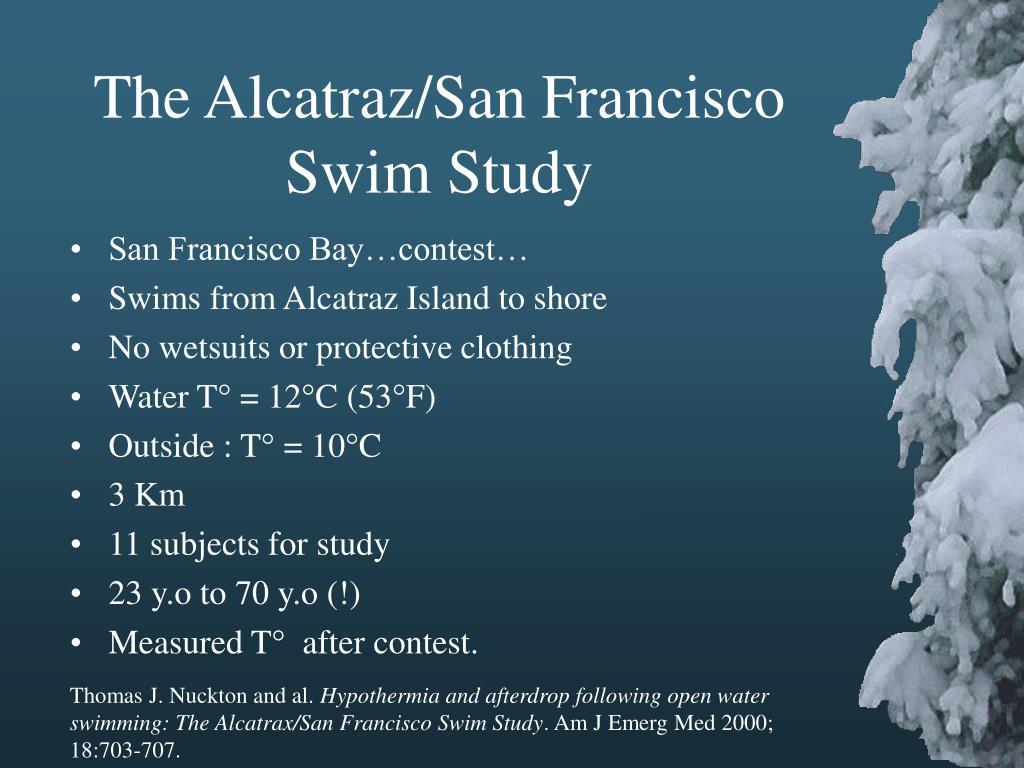 The Alcatraz/San Francisco Swim Study