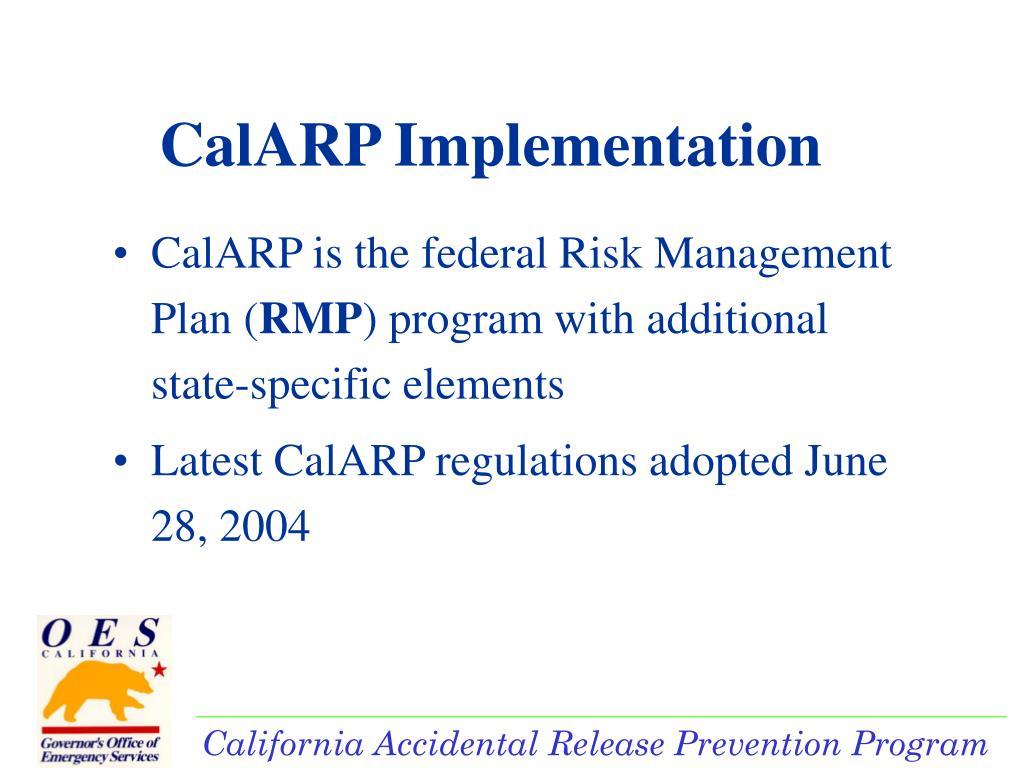 CalARP Implementation