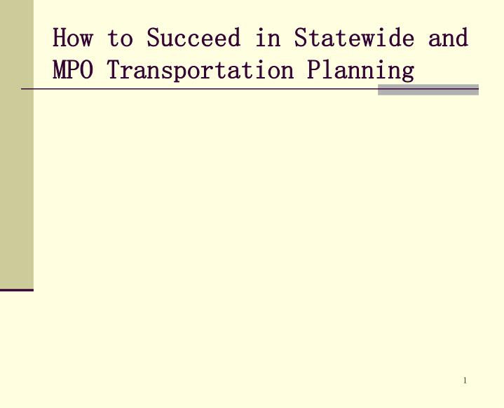 how to succeed in statewide and mpo transportation planning n.