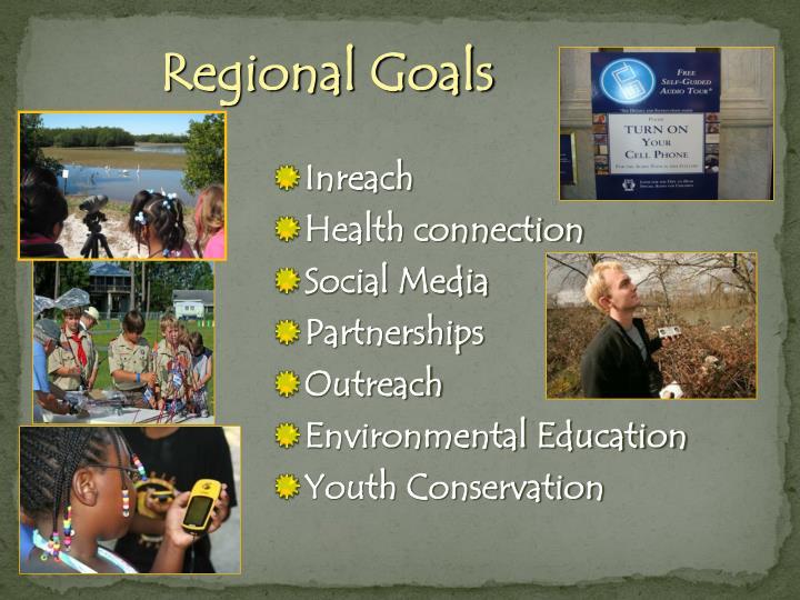 Regional Goals