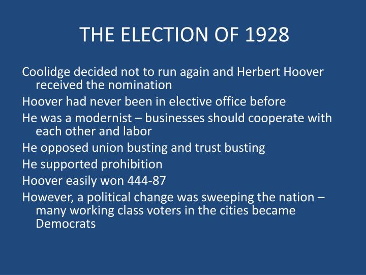THE ELECTION OF 1928