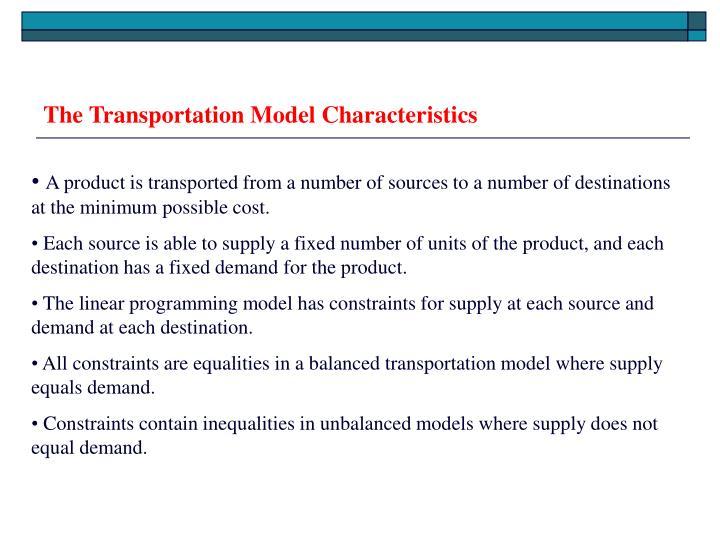 The transportation model characteristics