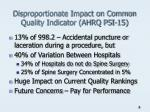 disproportionate impact on common quality indicator ahrq psi 15