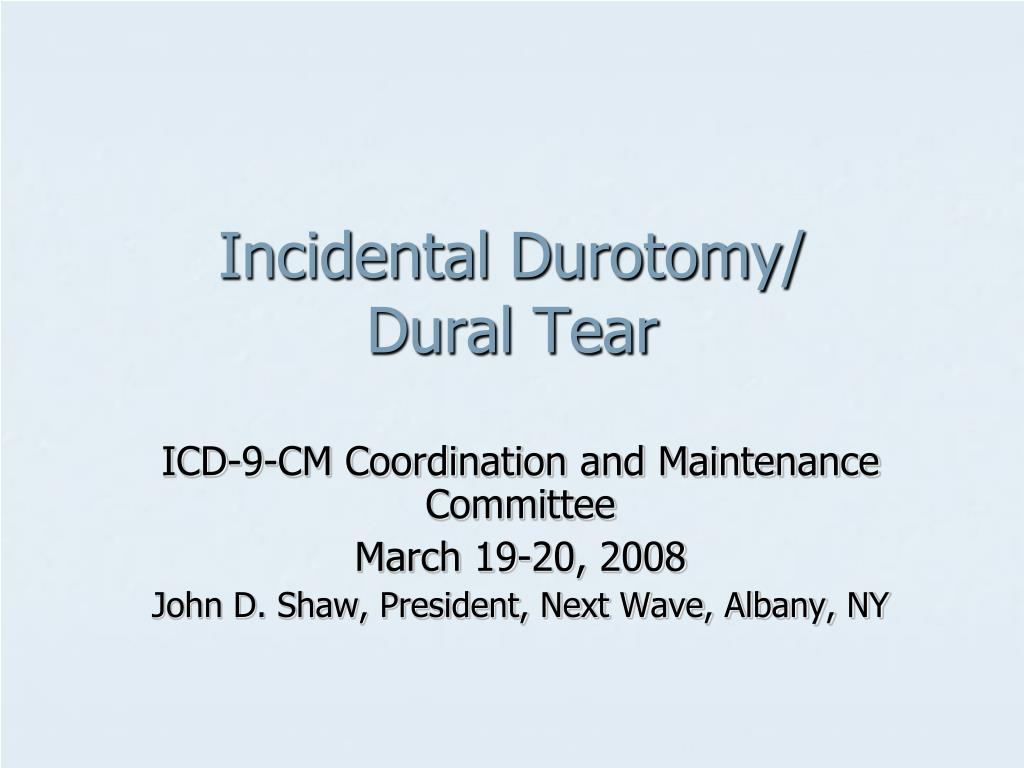 Incidental Durotomy/