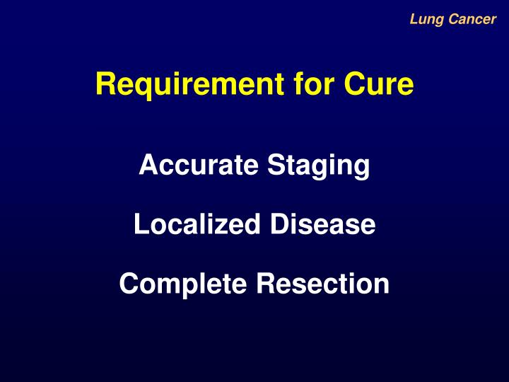 Requirement for Cure