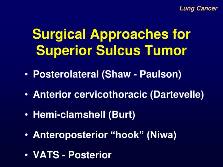 Surgical Approaches for Superior Sulcus Tumor