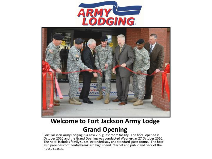 welcome to fort jackson army lodge grand opening n.