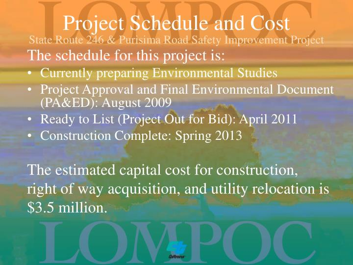 Project Schedule and Cost