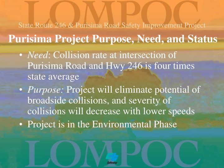 Purisima project purpose need and status