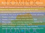 reduce number severity of collisions