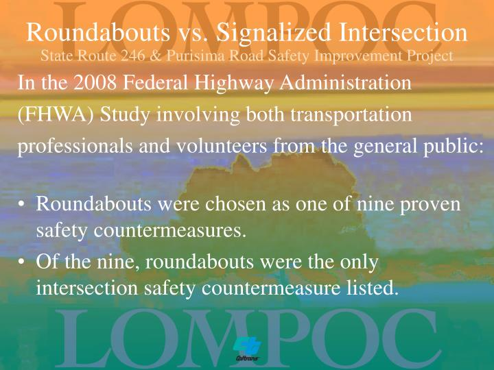 Roundabouts vs. Signalized Intersection