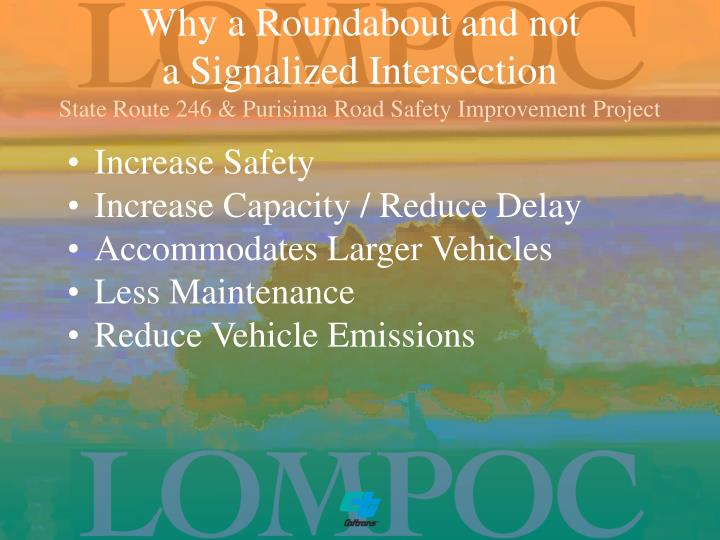 Why a Roundabout and not