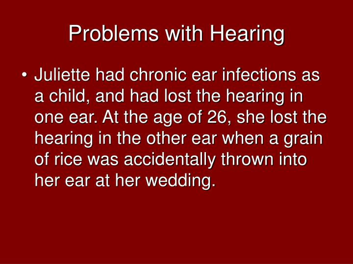 Problems with hearing