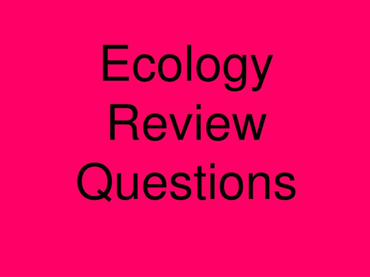 ecology review questions n.