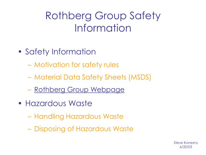 Rothberg group safety information