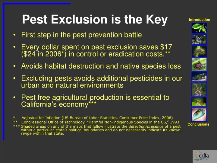Pest exclusion is the key