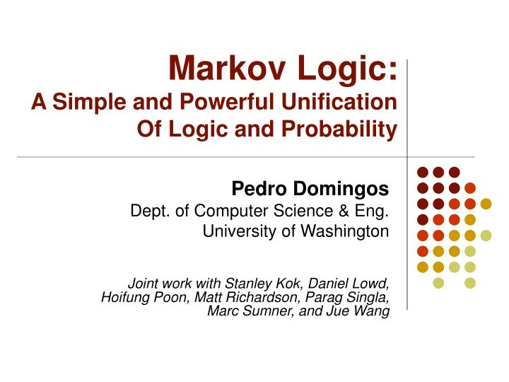 Markov logic a simple and powerful unification of logic and probability