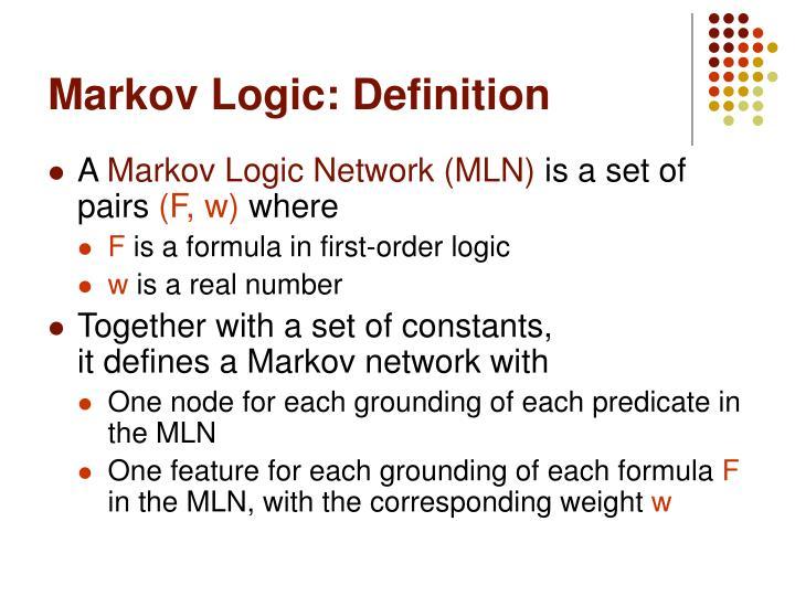 Markov Logic: Definition