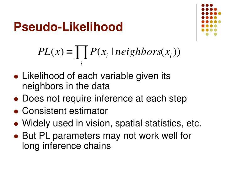 Pseudo-Likelihood
