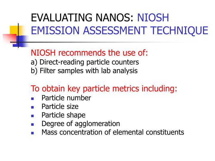 EVALUATING NANOS: