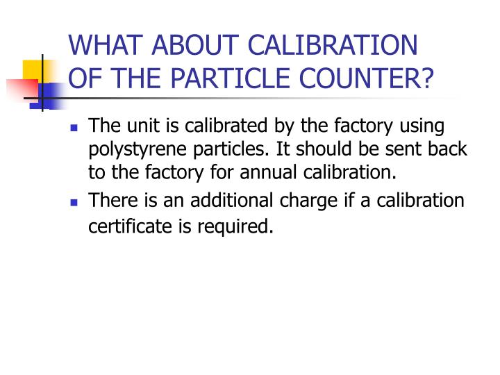 WHAT ABOUT CALIBRATION
