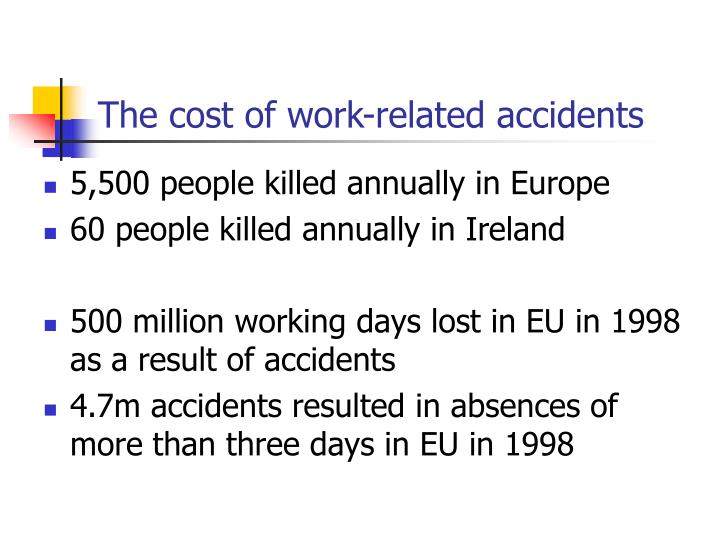 The cost of work-related accidents