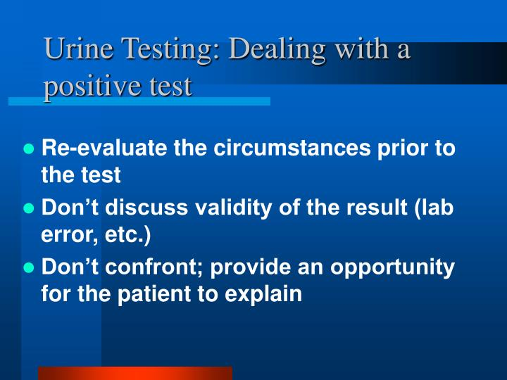 Urine Testing: Dealing with a positive test