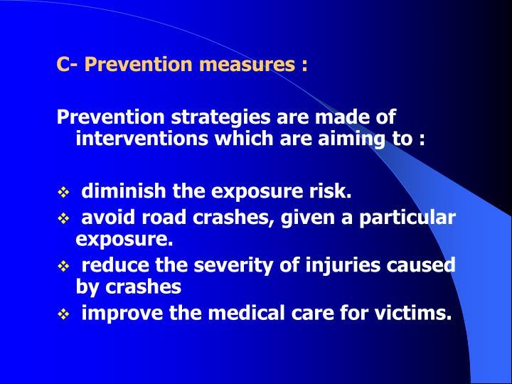 C- Prevention measures :
