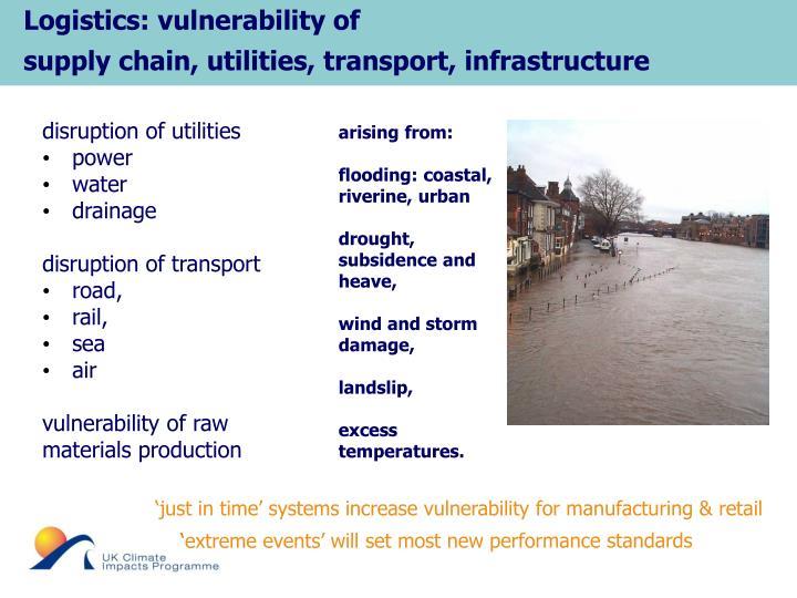 Logistics: vulnerability of