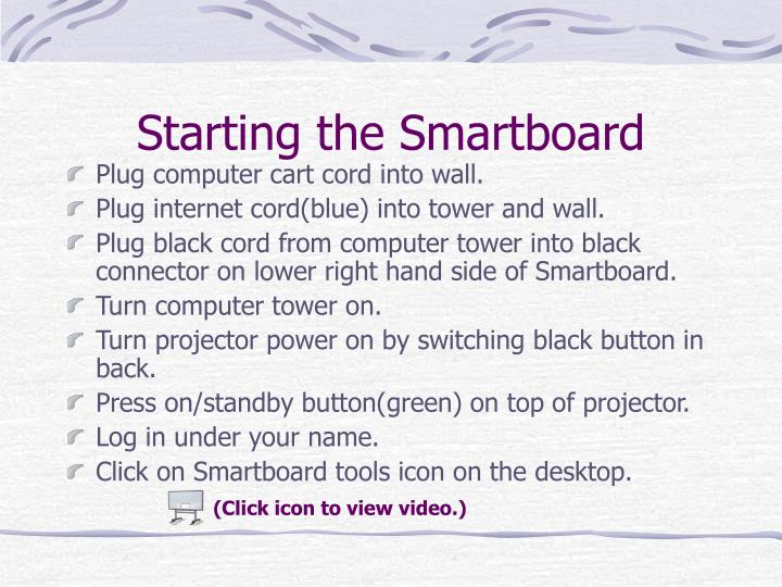 Starting the Smartboard