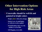 other intervention options for high risk areas2