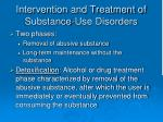 intervention and treatment of substance use disorders