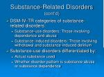 substance related disorders cont d