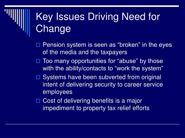 Key issues driving need for change
